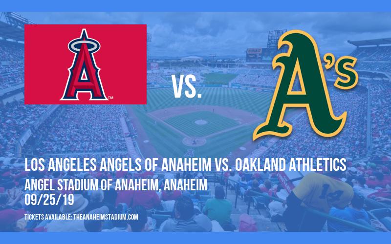 Los Angeles Angels of Anaheim vs. Oakland Athletics at Angel Stadium of Anaheim