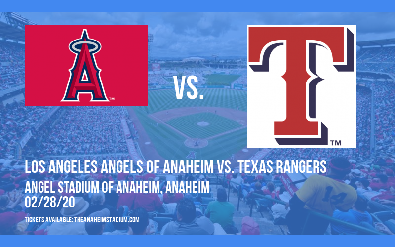 Spring Training: Los Angeles Angels of Anaheim vs. Texas Rangers at Angel Stadium of Anaheim