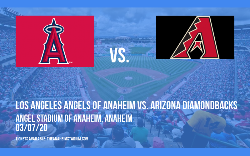 Spring Training: Los Angeles Angels of Anaheim vs. Arizona Diamondbacks (Split Squad) at Angel Stadium of Anaheim