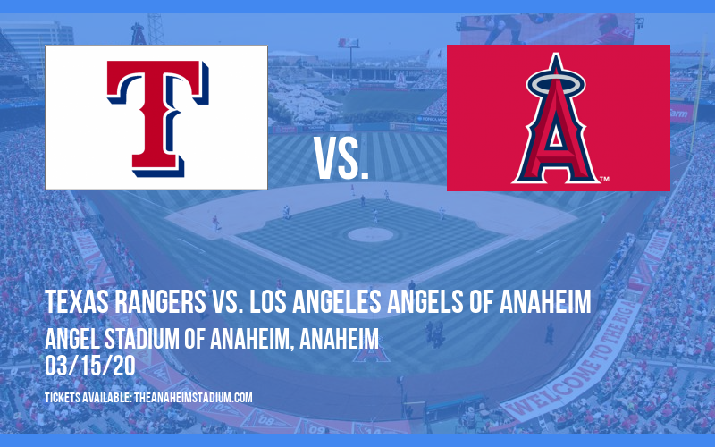 Spring Training: Texas Rangers vs. Los Angeles Angels of Anaheim (Split Squad) at Angel Stadium of Anaheim