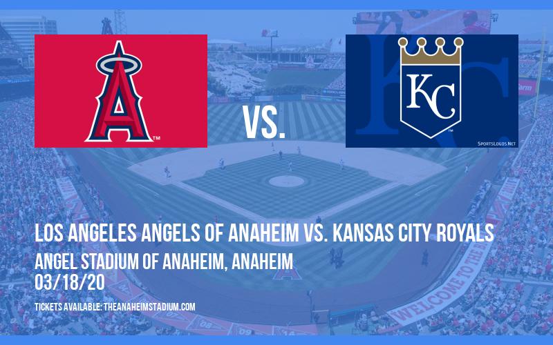 Spring Training: Los Angeles Angels of Anaheim vs. Kansas City Royals (Split Squad) at Angel Stadium of Anaheim