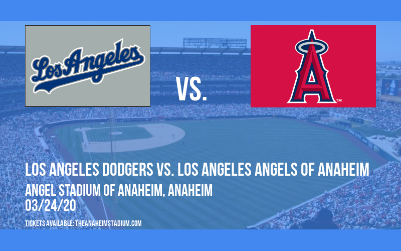 Exhibiton: Los Angeles Dodgers vs. Los Angeles Angels of Anaheim at Angel Stadium of Anaheim