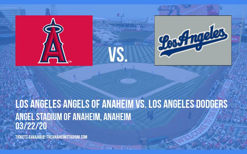 Exhibition: Los Angeles Angels of Anaheim vs. Los Angeles Dodgers at Angel Stadium of Anaheim