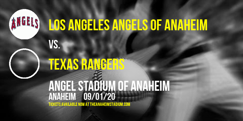 Los Angeles Angels of Anaheim vs. Texas Rangers at Angel Stadium of Anaheim