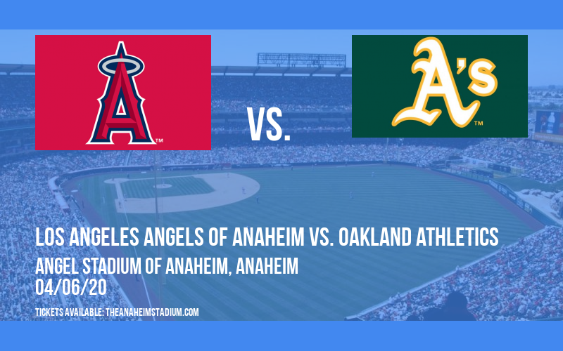Los Angeles Angels of Anaheim vs. Oakland Athletics [CANCELLED] at Angel Stadium of Anaheim