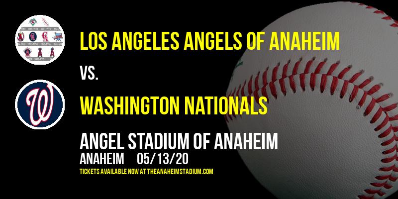 Los Angeles Angels of Anaheim vs. Washington Nationals [CANCELLED] at Angel Stadium of Anaheim