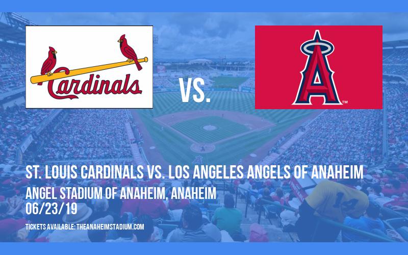 St. Louis Cardinals vs. Los Angeles Angels Of Anaheim at Angel Stadium of Anaheim