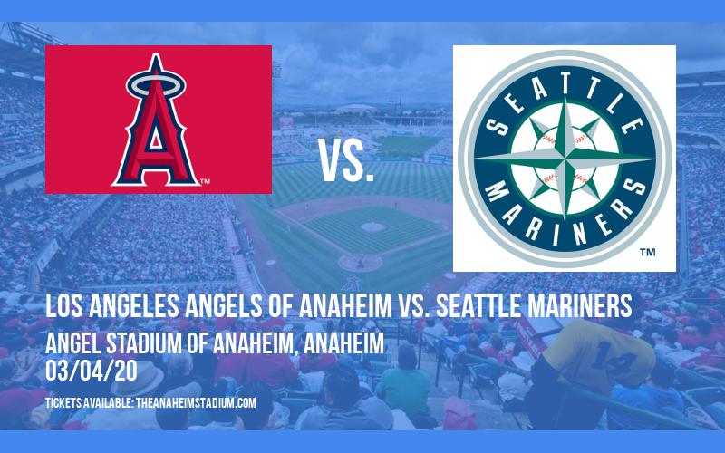 Spring Training: Los Angeles Angels of Anaheim vs. Seattle Mariners at Angel Stadium of Anaheim