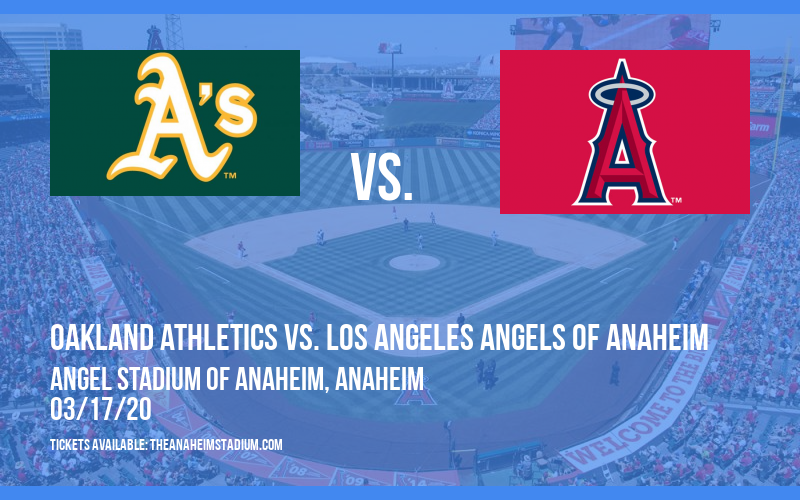 Spring Training: Oakland Athletics vs. Los Angeles Angels of Anaheim at Angel Stadium of Anaheim