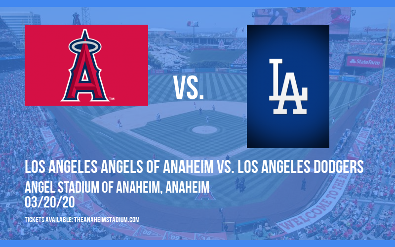 Spring Training: Los Angeles Angels of Anaheim vs. Los Angeles Dodgers (Split Squad) at Angel Stadium of Anaheim