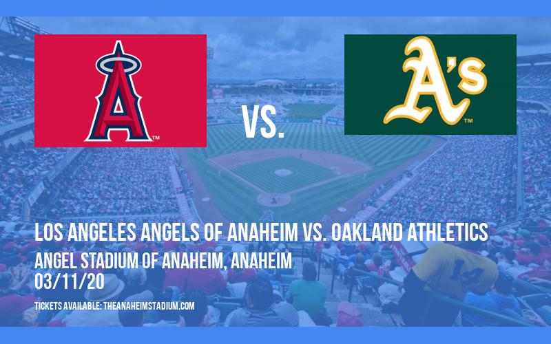 Spring Training: Los Angeles Angels of Anaheim vs. Oakland Athletics at Angel Stadium of Anaheim