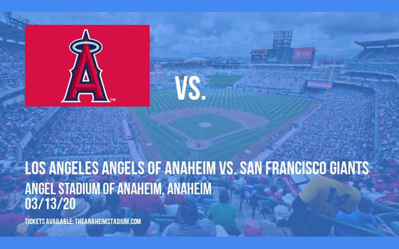 Spring Training: Los Angeles Angels of Anaheim vs. San Francisco Giants (Split Squad) at Angel Stadium of Anaheim