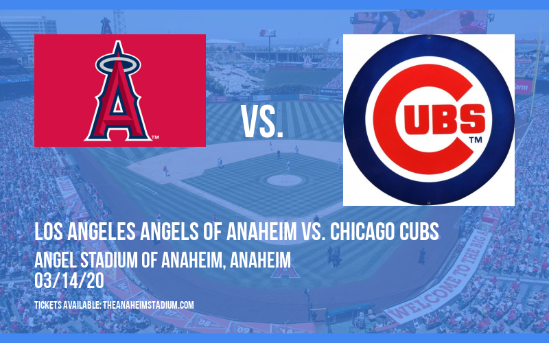 Spring Training: Los Angeles Angels of Anaheim vs. Chicago Cubs (Split Squad) at Angel Stadium of Anaheim