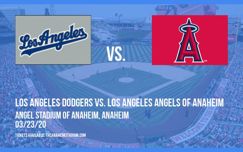 Exhibiton: Los Angeles Dodgers vs. Los Angeles Angels of Anaheim at Angel Stadium of Anaheim