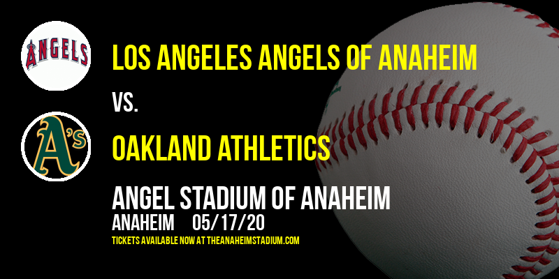 Los Angeles Angels of Anaheim vs. Oakland Athletics [CANCELLED] at Angel Stadium of Anaheim