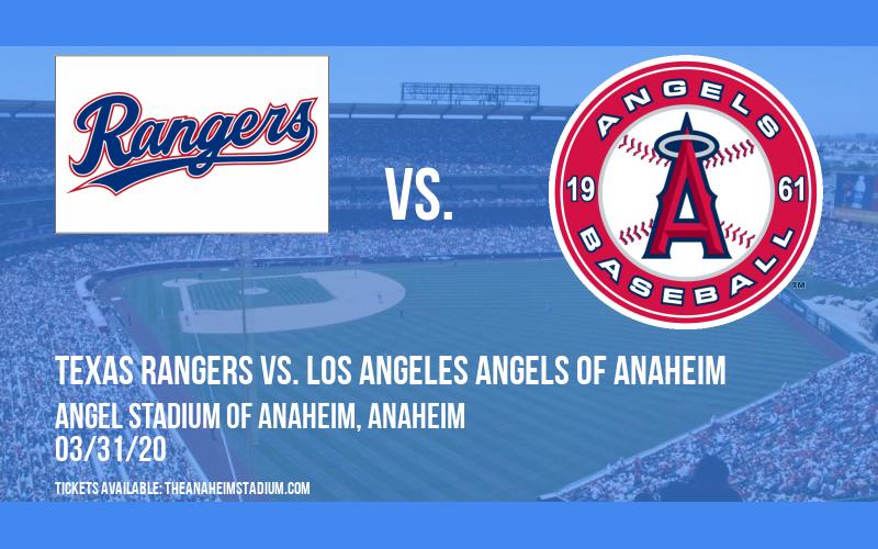 Texas Rangers vs. Los Angeles Angels of Anaheim [CANCELLED] at Angel Stadium of Anaheim