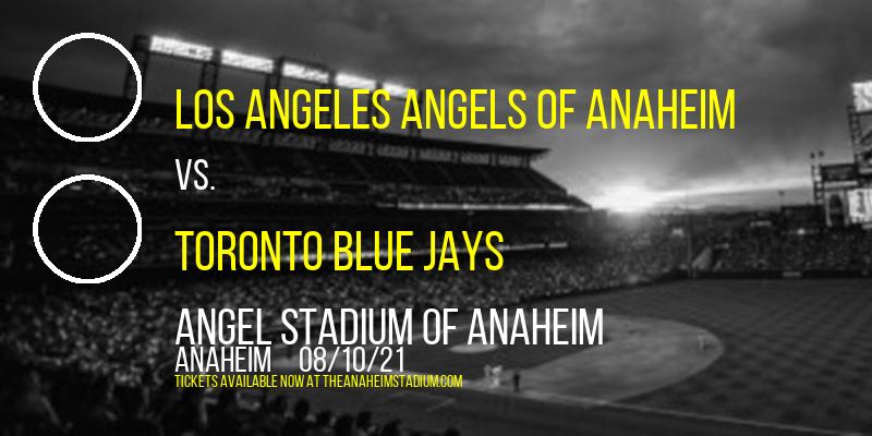 Los Angeles Angels of Anaheim vs. Toronto Blue Jays at Angel Stadium of Anaheim