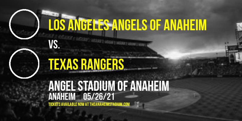 Los Angeles Angels of Anaheim vs. Texas Rangers at Angel Stadium of Anaheim